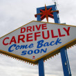Stock Photo: Drive carefully sign on las vegas