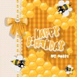 Happy Birthday to my sweet - card with bees and honey for your greetings — Stock Vector