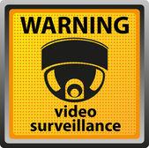 Teken waarschuwing van bewakingscamera — Stockfoto