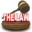 The Law 3D Words Gavel Rule of Authority - Stock Photo
