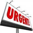 Stock Photo: Urgent Word Immediate Attention Billboard Sign