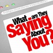 What Are They Saying About You Online Reputation Website - Foto de Stock