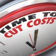 Time to Cut Costs Reduce Spending Lower Budget - Stock Photo