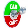 Can or Can't Toggle Switch Committed to Solution Attitude - Stock Photo