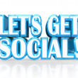 Let's Get Social 3D Words Meet-Up Invitation to Party - Stock Photo