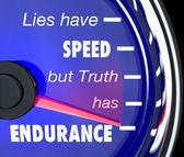 Lies Have Speed Truth Has Endurance Speedometer — Stock Photo
