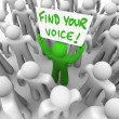Find Your Voice Man Holding Sign in Crowd - Confidence — Stock Photo