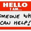 Hello I Am Someone Who Can Help Nametag Words - Stok fotoğraf