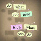 Do What You Love Words Saying - Fulfilling Career Enjoyment — Stock Photo