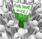 找到您的声音由于该名男子手持标志在人群-信心 — 图库照片