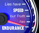 Lies Have Speed Truth Has Endurance Speedometer — Stock Photo