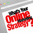 What's Your Online Marketing Strategy Website Screen Plan — Стоковое фото