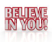 Believe in You Yourself Self Confidence 3D Words — Stock Photo