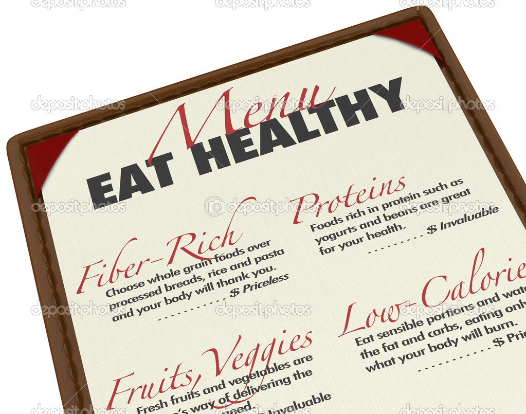 Eat healthy with this menu of food items that are good for you, including fiber, protein, fruits, vegetables, whole grains, and low calorie items in order to lose weight — Stock Photo #12210045