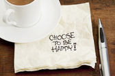 Choose to be happy on a napkin — Stock Photo