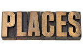 Places word in letterpress type — Stock Photo