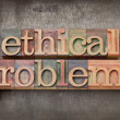 Ethical problems in wood type — Stock Photo