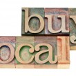 Stock Photo: Buy local in letterpress wood type