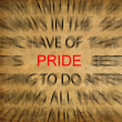 Blured text on vintage paper with focus on PRIDE — Stock Photo #11488027