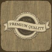 Premium kalite metin ahşap doku vintage etiketle. vect — Stok Vektör