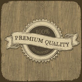 Vintage label with premium quality text on wooden texture. Vect — Stock Vector