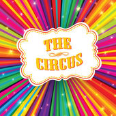 Circus label on psychedelic colored rays background. Vector, EPS — Vecteur