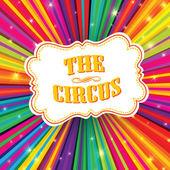 étiquette de cirque sur fond psychédélique de rayons colorés. vecteur, eps — Vecteur