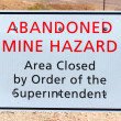 Abandoned Mine Hazard Sign - Stok fotoğraf