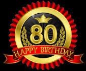 80 jaar gelukkige verjaardag gouden label met linten, vectorillustratie — Stockvector