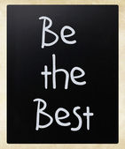 """Be the best"" handwritten with white chalk on a blackboard — Photo"