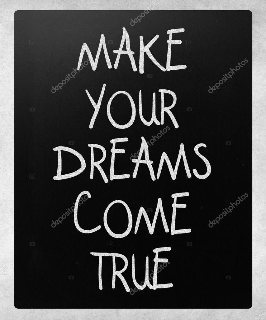 用白色粉笔 b 上手写的让你梦想成真图片