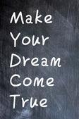 Make Your Dream Come True — Stock Photo