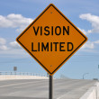 Vision Limited road sign - Stock Photo