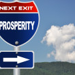 Prosperity road sign - ストック写真