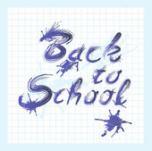Back to school text with ink stains — Stock Photo