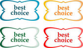Speech bubbles stickers set - best choice message — Stock Vector