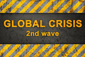 Grunge Pattern with Warning Text (Global Crisis) — Stock Photo