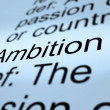 Ambition Definition Closeup Showing Aspirations — Stock Photo