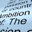 Stock Photo: Ambition Definition Closeup Showing Aspirations