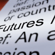 Stock Photo: Futures Definition Closeup Showing Advance Contract