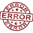Foto de Stock  : Error Stamp Shows Mistake Fault Or Defect