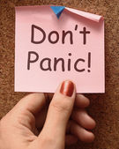 Don't Panic Note Means No Panicking Or Relaxing — Stock Photo