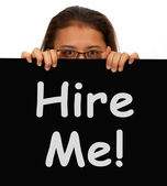 Hire Me Sign With Woman Showing Job Seek — Stock Photo