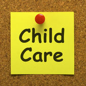 Child Care Note As Reminder For Kids Daycare — Stock Photo