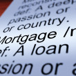 Stock Photo: Mortgage Definition Closeup Showing Property Loan