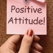 Foto Stock: Positive Attitude Note Shows Optimism Or Belief