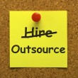 Outsource Note Showing Subcontracting Suppliers And Freelance — Стоковая фотография