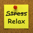 图库照片: Relax Note Showing Less Stress And Tense