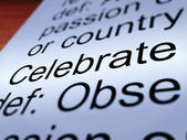 Celebrate Definition Closeup Showing Festivity Or Event — Stock Photo