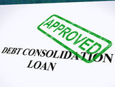 Debt Consolidation Loan Approved Stamp Shows Consolidated Loans — Stock Photo